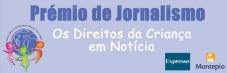 """Prémio de Jornalismo """"Os Direitos da Criança em Notícia"""""""