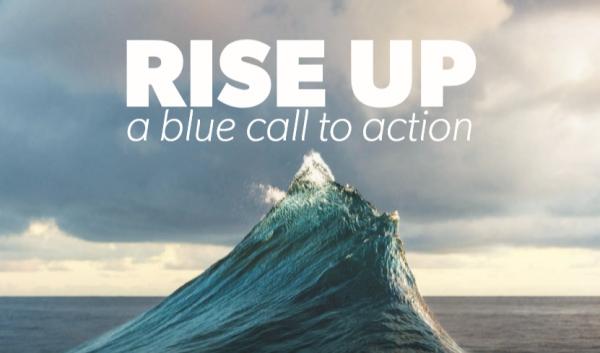 """Os Oceanos precisam de nós! """"Rise UP for the Oceans"""""""