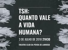 """Lotação esgotada na estreia de """"TSH – Quanto Vale a vida Humana"""""""