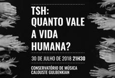 """No Dia Mundial contra o Tráfico de Pessoas, Oikos e Tin.Bra apresentam 2ª Edição da Peça de Teatro """"TSH: Quanto Vale a Vida Humana"""""""